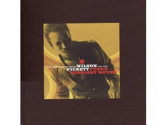 Wilson Pickett - Funky Midnight Mover, limited 6 CD-box