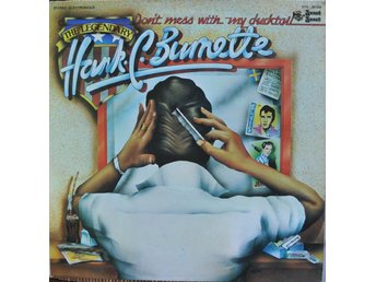 LP Hank C Burnette  Don´t mess with my ducktail