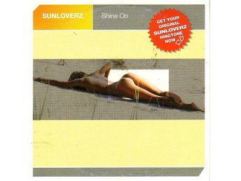 Sunloverz-Shine on (7 versioner) / CD-singel
