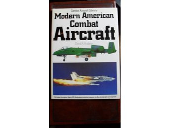 MODERN AMERICAN COMBAT AIRCRAFT TEMPLE PRESS/AEROSPACE ENGELSK TEXT