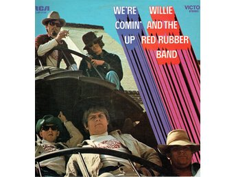 WILLIE AND THE RED RUBBER BAND - WE'RE COMIN' UP. LP
