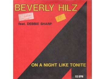 "Beverly Hilz & Debbie Sharp – On a night like tonite (ZYX 12"")"
