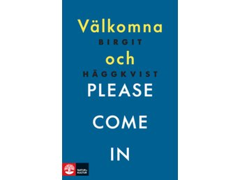 Välkomna och please come in 9789127157316