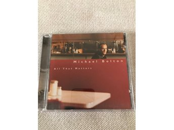 CD Michael Bolton, All that Matters