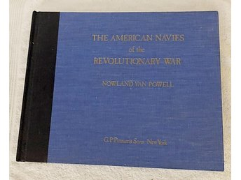 The AMERICAN NAVIES of the REVOLUTIONARY WAR, N van Powell