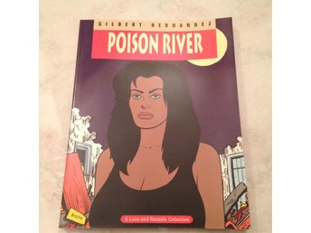 Love & Rockets Volym 12 - Poison river - Seriealbum