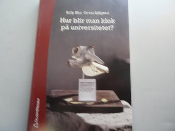 Hur blir man klok på universitetet?