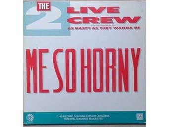 "The 2 Live Crew title* Me So Horny* Electro, Hip-Hop golden 80's 12"" US"