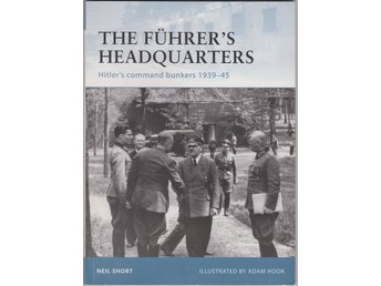 ADOLF HITLER - THE FUHRER'S HEADQUARTERS PAPERBACK BOOK BOK