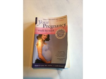 "Pregnancy Book, ""Your Pregnancy Week-by-Week"" by Glade B Curtis & Judith Schuler"