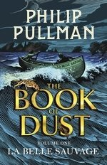 La Belle Sauvage- The Book Of Dust Volume One (Bok)