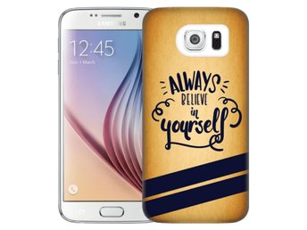 Samsung Galaxy S6 Skal Believe In Yourself
