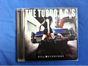 The Turbo A.C.'S - Kill Everyone CD