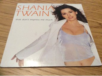 Shania Twain That dont Impress me much