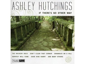 Hutchings Ashley: If there's no other way (CD)