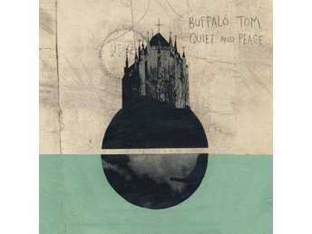 Buffalo Tom: Quiet and peace (Vinyl LP)
