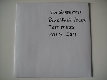 TED GÄRDESTAD Blue virgin isles TESTPRESS PROMO LP POLAR TOPPSKICK!!!