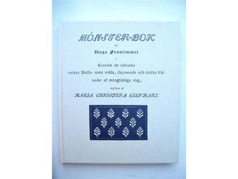 MÖNSTER-BOK FÖR UNGA FRUNTIMMER Maria Christina Ekenmark faksimil från 1827 - älmeboda - MÖNSTER-BOK FÖR UNGA FRUNTIMMER Maria Christina Ekenmark faksimil från 1827 - älmeboda