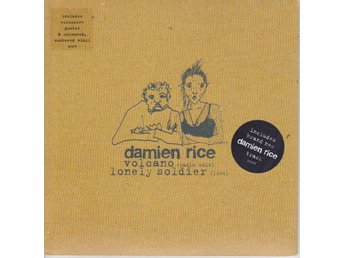 "DAMIEN RICE: Volcano/Lonely Soldier 2005 - LIMITED 7"" Singel"
