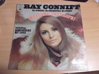 RAY CONNIFF, His Singers - His Orchestra - His Sound* ?– Welcome To Europe! 1969