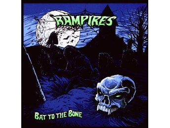 Rampires - Bat To The Bone - LP NY - FRI FRAKT