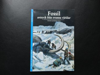 Fossil . . Avtryck från svunna världar - Göteborg - Fossil . . Avtryck från svunna världar - Göteborg