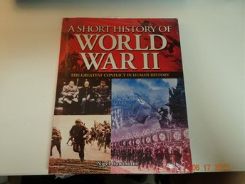 Bok : A short history of world war II,the greatest conflict in human history - Sandared - Bok : A short history of world war II,the greatest conflict in human history - Sandared