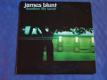 James Blunt - Goodbye my lover, 2tr CDS - Ny!