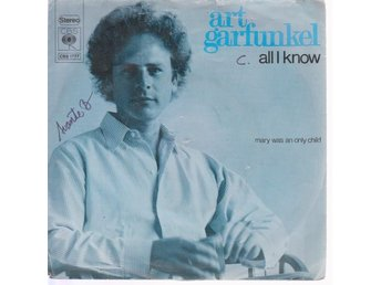 Art Garfunkel: All I Know / Mary Was an Only Child