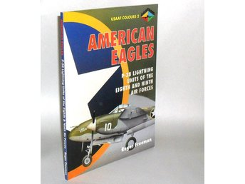 Titel: American Eagles, Volume 2: P-38 Lightning Units of The Eighth and Ninth A