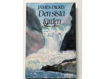 Den sista färden - James Dickey