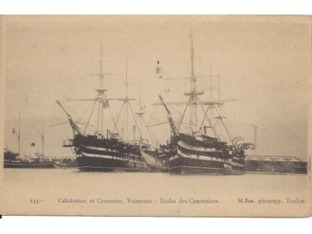 "French  Ships School Gunners "" CALEDONIEN & COURONNE """
