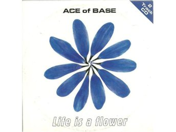 ACE OF BASE - LIFE IS A FLOWER  (CD SINGLE )