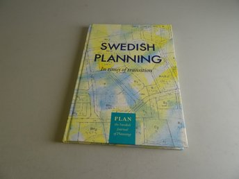 Swedish planning - In times of transition