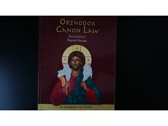 Orthodox Canon Law: A Casebook for Study (Second Edition)