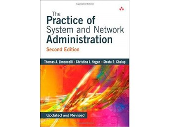 Bok: The Practice of System and Network Administration