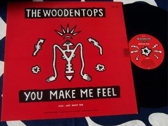 "WOODENTOPS THE - YOU MAKE ME FEEL 12""1988 TOPPSKICK!!"