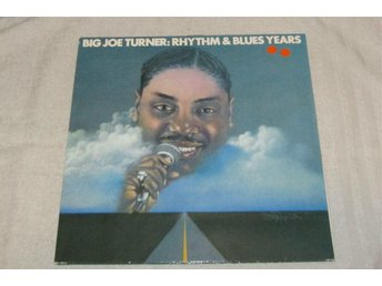 BIG JOE TURNER - RHYTHM & BLUES YEARS, ROCKABILLY, BLUES