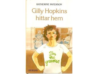 Katherine Paterson: Gilly Hopkins hittar hem.