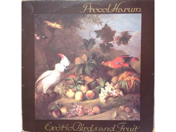 Procol Harum LP Exotic Birds And Fruit