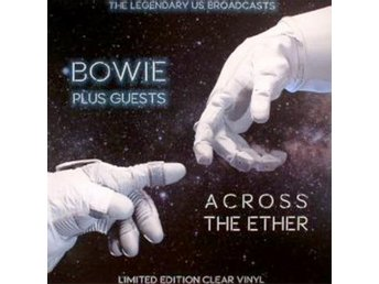 Bowie David: Across the ether (Clear/Ltd) (Vinyl LP)