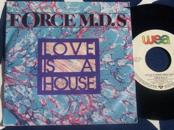 "FORCE M.D.S - LOVE IS A HOUSE 7"" 1986"