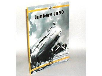 Black Cross Volume 3: Junkers Ju 90 : Karl-Heinz Regnat - Hok - Black Cross Volume 3: Junkers Ju 90 : Karl-Heinz Regnat - Hok