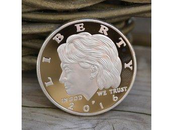 Hillary Clinton 2016, Liberty in God We Trust Mynt Silver Plätering USA Ny - Vännäs - Hillary Clinton 2016, Liberty in God We Trust Mynt Silver Plätering USA Ny - Vännäs