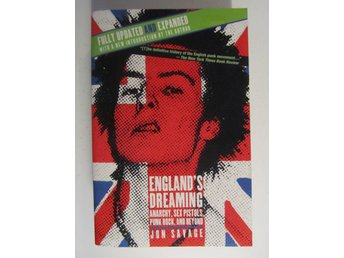 England's Dreaming Anarchy, Sex Pistols, Punk Rock