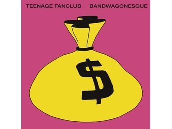 "Teenage Fanclub: Bandwagonesque (Rem) (Vinyl LP + Vinyl 7"" + Download)"