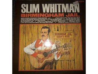 "Slim Whitman ""Birmingham Jail"""