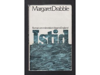 Drabble, Margaret: Istid.