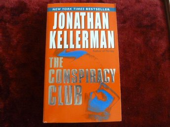 THE CONSPIRACY CLUB,  J. KELLERMAN,  2004,  / ENGELSKA  BOK, BÖCKER