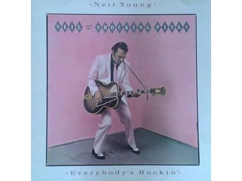 Neil Young & The Shocking Pinks  Titel*  Everybody's Rockin'